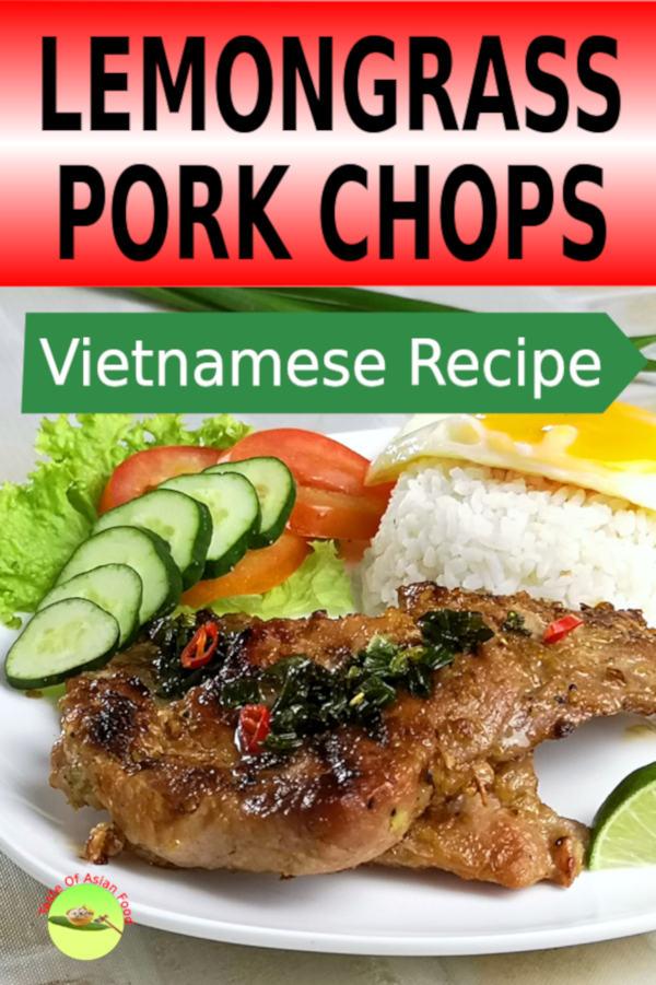 The lemongrass Vietnamese pork chop recipe