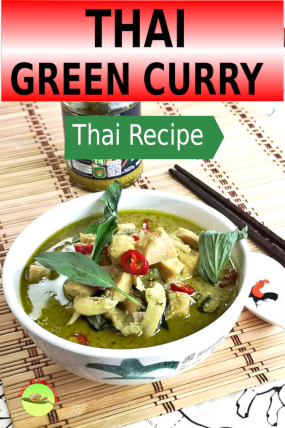 Thai green curry is the most famous Thai dish outside Thailand. This tutorial shows you how to prepare it at home step-by-step.