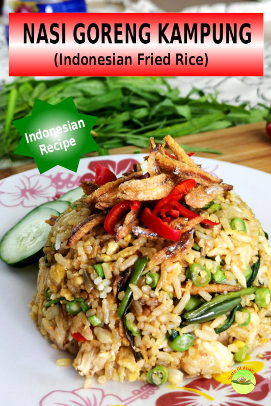 The perfect nasi goreng kampung with chili paste, kangkung, and anchovies. Easy and delicious Indonesian fried rice recipe.