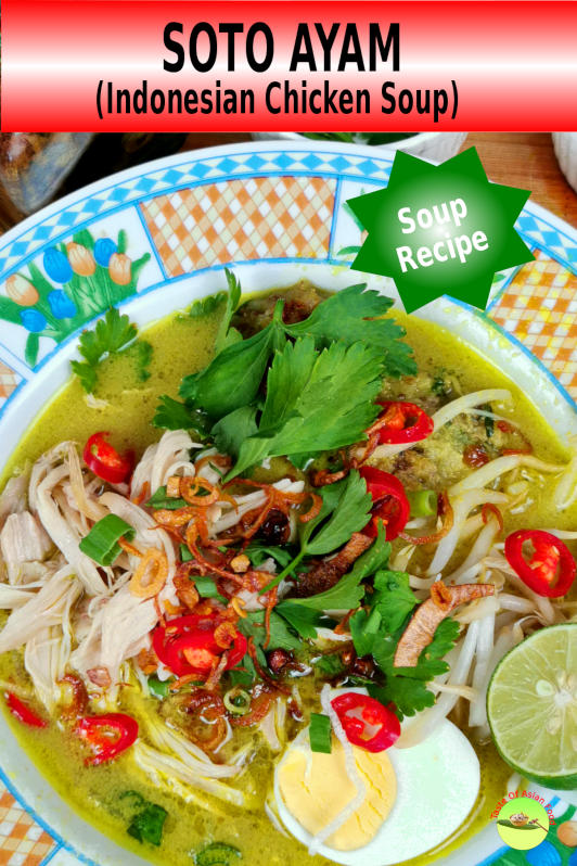 Soto ayam recipe is a clear chicken soup dish with loads of herbs and spices originated from Indonesia. The flavor is unique, and there is no other chicken soup that comes close to it.