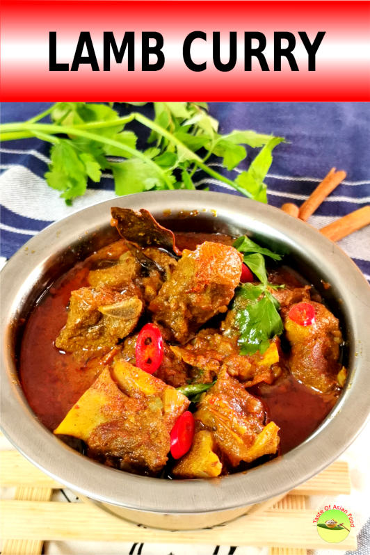 Lamb curry (mutton curry) Malaysian Indian style